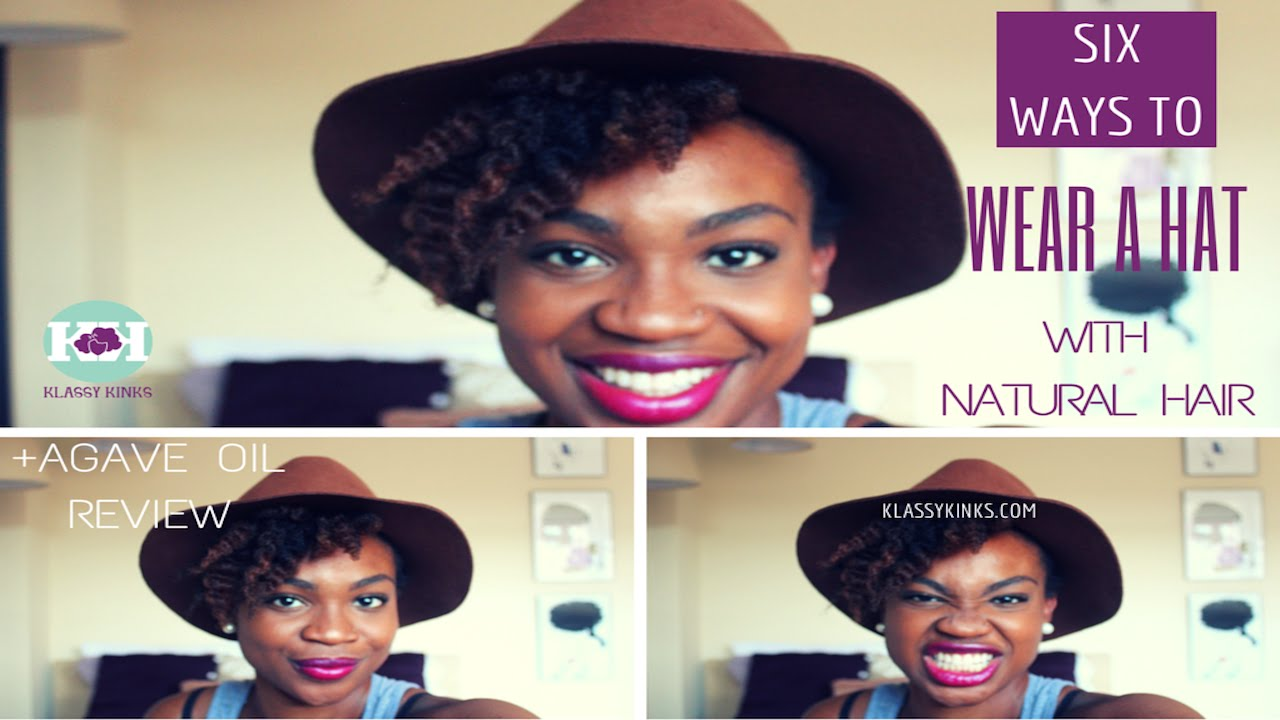 237e03801a6af 6 Ways to Wear a Hat with Natural Hair + Agave Oil Review - YouTube