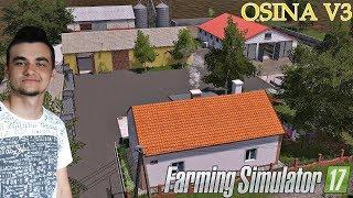 Farming Simulator 17 ☆ Sprawdzanie map #22 Osina V3