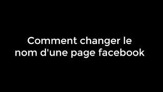 [TUTO]Changer le nom d'une page Facebook