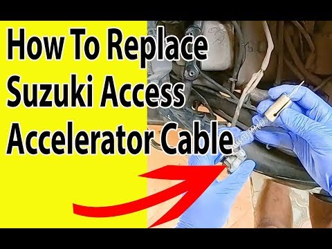 How To Replace Suzuki Access Accelerator Cable