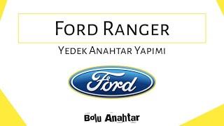 Ford Ranger Kumandalı Yedek Anahtar (Start-Stop)