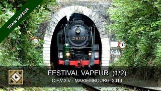 FESTIVAL 2013 DU TRAIN A VAPEUR - CFV3V (1/2) - Steamtrain in Belgium (20, 21 et 22/09/2013)