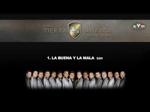 La Buena y la Mala - Banda Tierra Sagrada (Audio Oficial)