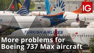 More problems for Boeing 737 Max