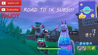 FORTNITE/ RAIDS AND ROAD TO 1K SUBS!!!