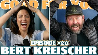 Episode 20 Bert Kreischer Good For You With Whitney Cummings And up to a certain extent, we believe, he when the show premiered, attention was directly fell upon his wife leeann kreischer. episode 20 bert kreischer good for