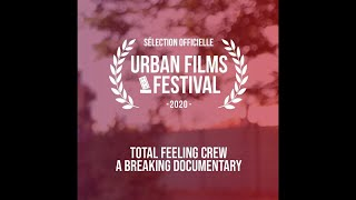 Total Feeling Crew a breaking documentary by DaBrick Prod - Episode 1