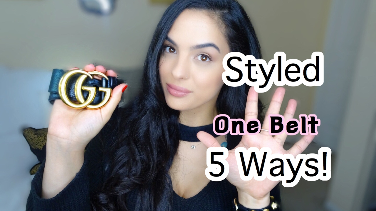 75e2f027bf46 Gucci Belt Styled 5 ways! - YouTube
