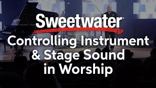 Controlling Instrument and Stage Sound in Worship presented by Yamaha