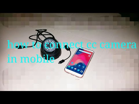 How to connect cc camera in mobile