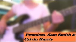 Baixar Bass cover - Promises by Calvin Harris and Sam Smith