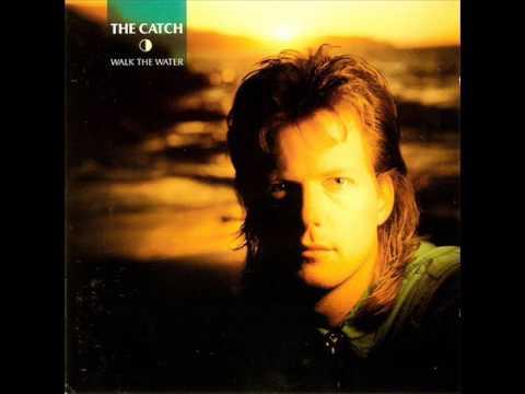 the catch - walk the water 1986 (Full album)