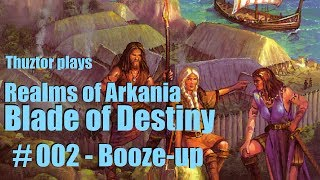 02/BoD | Booze-up | REALMS OF ARKANIA Trilogy | Let's Play