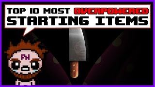Top 10 Overpowered Starting Items in The Binding of Isaac: Afterbirth+