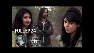 Living On The Edge (Season 4) Episode 24 - ARY Musik