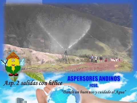 ASPERSORES DE RIEGO - Aspersores Andinos FCSG thumbnail