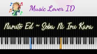 Naruto Ed ~ Soba Ni Iru Kara ( Piano )