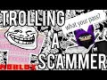 TROLLING A DUMB ROBLOX SCAMMER!!!