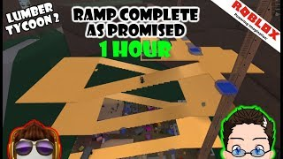 Roblox - Lumber Tycoon 2 - Ramp Complete As Promised [1 hour]