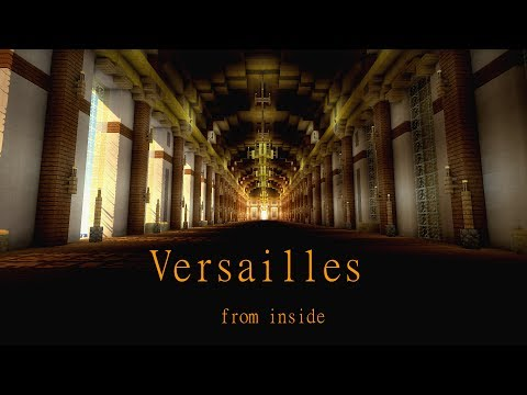 Minecraft - PALACE OF VERSAILLES The Inside [November 9 2013] [HD+]