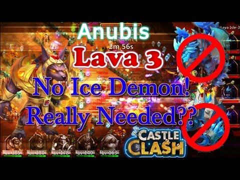 Castle Clash Anubis Lava3_ Ice Demon Really Needed?