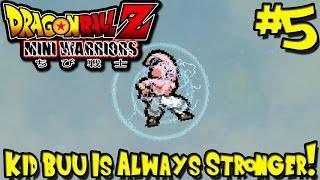 Kid Buu is Always Stronger! | DBZ Mini Warriors UPDATE 1.0 - Episode 5