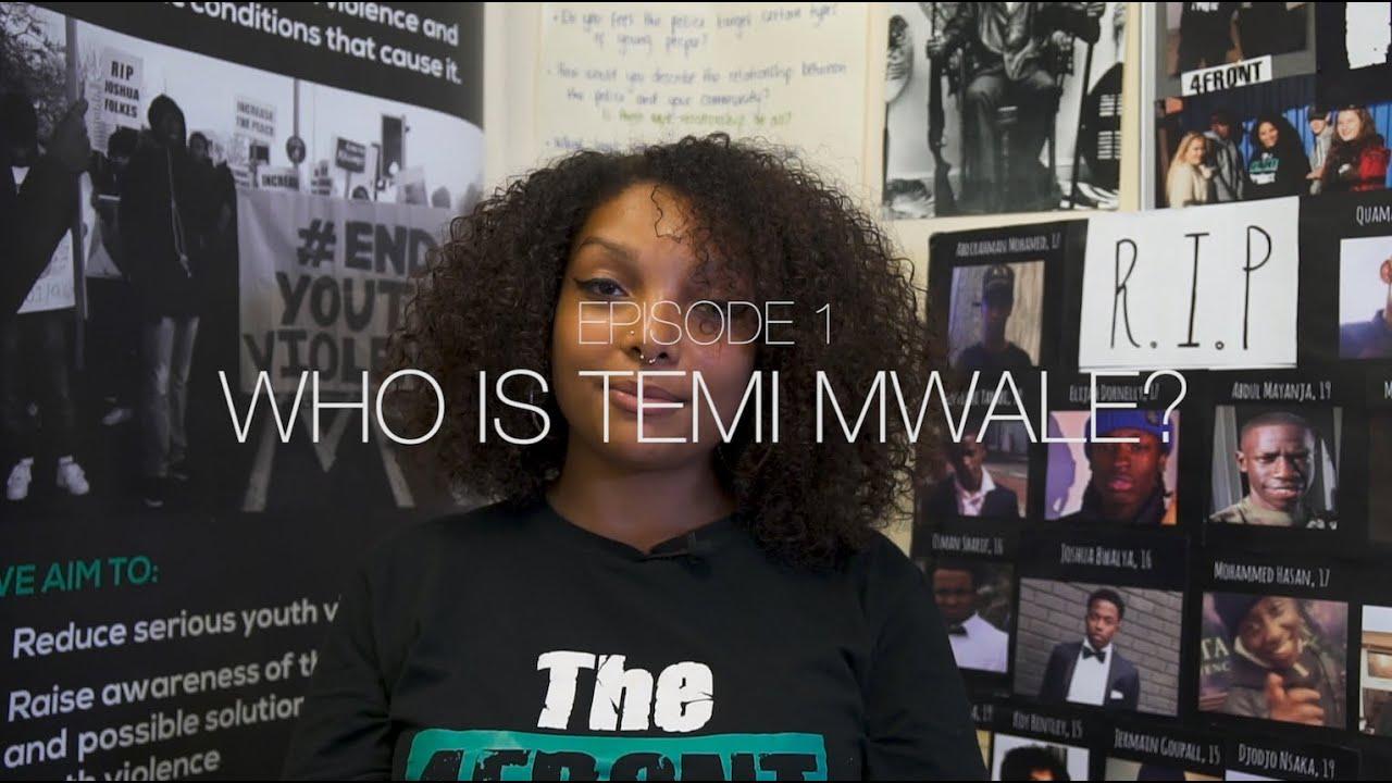 EP 1: Temi Mwale - Who is Temi Mwale? #SIDELINESTORIES