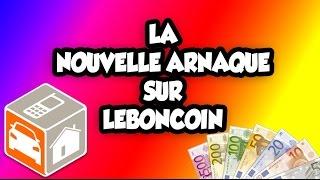 ATTENTION !!!  LA NOUVELLE ARNAQUE SUR LEBONCOIN ! COMPTE NICKEL !