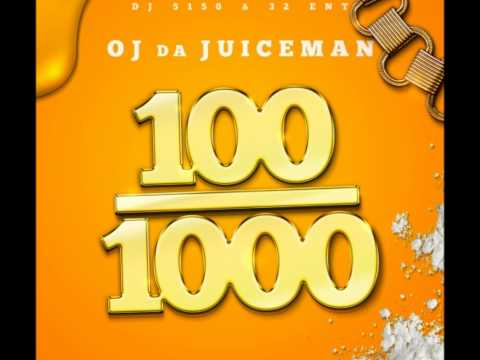 OJ Da Juiceman and DJ 5150 - 100 / 1000 Mixtape [Coming Soon! 2012] Subscribe to my Channel