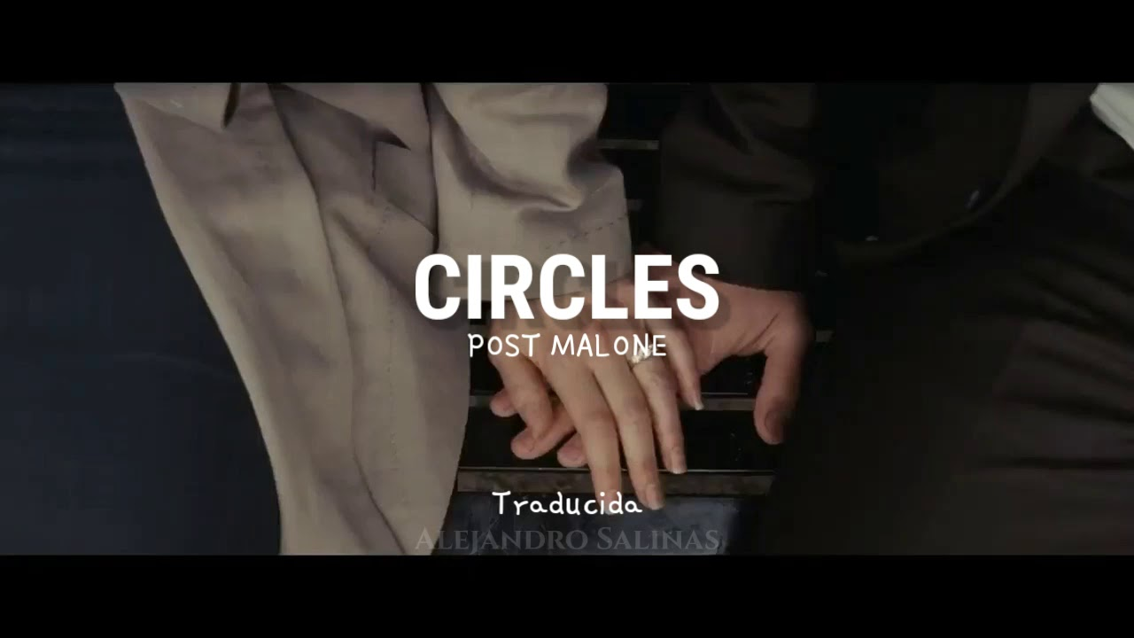 Circles - Post Malone (Traducida al español) - YouTube