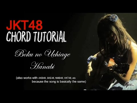 (CHORD) JKT48 - Boku no Uchiage Hanabi (FOR MEN)