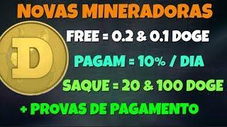 Novas Mineradoras DOGE FREE 0.3 DOgecoin Diário C-Doge e TrueDoge   Provas de Pagamento Ao Vivo