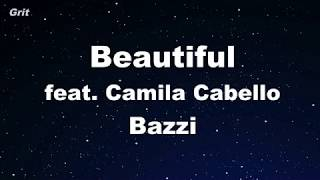 Beautiful feat. Camila Cabello - Bazzi Karaoke 【No Guide Melody】 Instrumental