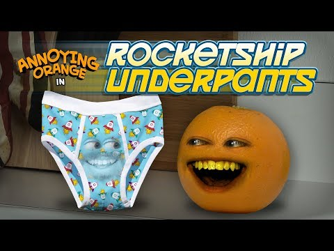 Annoying Orange - Rocketship Underpants!