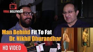 Man Behind Fit To Fat | Dr. Nikhil Dhurandhar | Aamir Khan's Diet Nutritionist Full Interview