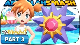 Pokemon Let's Go Pikachu & Eevee - Part 3: MISTY! (100% Walkthrough)