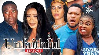 UNFAITHFUL 4 - 2018 LATEST NIGERIAN NOLLYWOOD MOVIES
