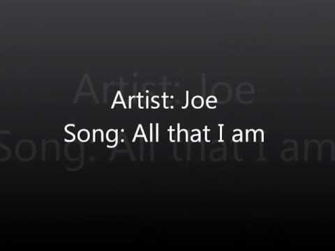 Joe - All that I am lyrics