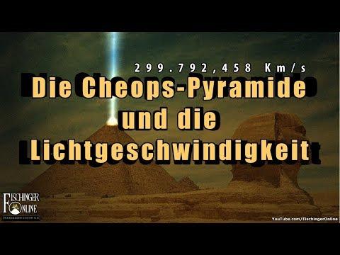 Die Cheops-Pyramide und die Lichtgeschwindigkeit: Eine Botschaft der Ancient Aliens?