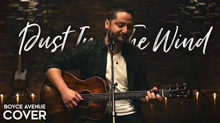 Dust In The Wind - Kansas (Boyce Avenue acoustic cover) on Spotify & Apple