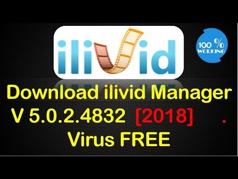 Download iLivid Manager  V 5.0.2 .4832 | 2018