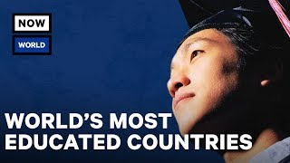 What Are the Most Educated Countries in the World? | NowThis World