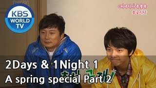 2 Days and 1 Night Season 1 | 1박 2일 시즌 1 - A spring special, part 2