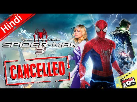 The Amazing Spider-Man 3 Is Cancelled Project [Explained In Hindi]