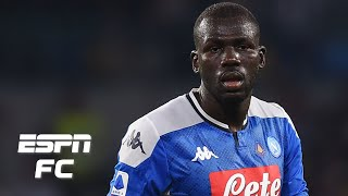 Liverpool Manchester United or Barcelona Where should Kalidou Koulibaly move ESPN FC Extra Time