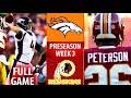 2018 🁢 DEN Broncos vs WAS Redskins 🁢 Preseason Week 3 🁢 Chad Kelly Adrian Peterson