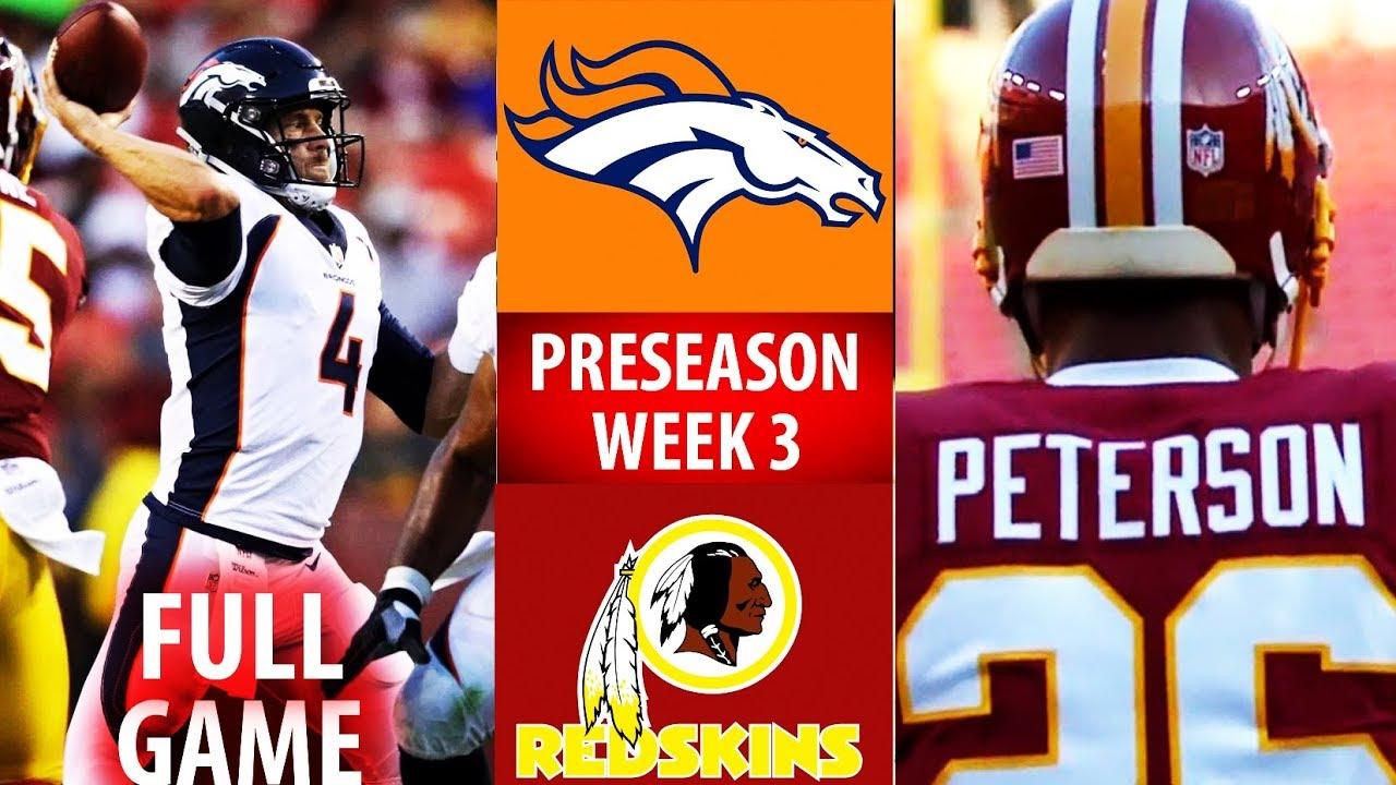c255f83e 2018 🁢 DEN Broncos vs WAS Redskins 🁢 Preseason Week 3 🁢 Chad Kelly  Adrian Peterson