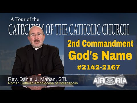 2nd Commandment - Name of the Lord - Tour of the Catechism #79