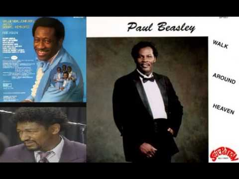 Walk Around Heaven - Paul Beasley & Robert Williams & The Gospel Keynotes