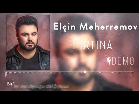 Elcin Meherremov - Firtina  (Yeni 2020)